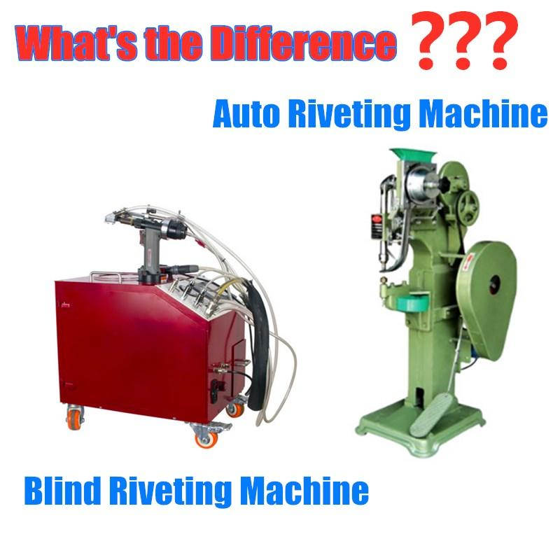 How to Distinguish the Automatic Riveting Machine and Automatic Blind Riveting Machine